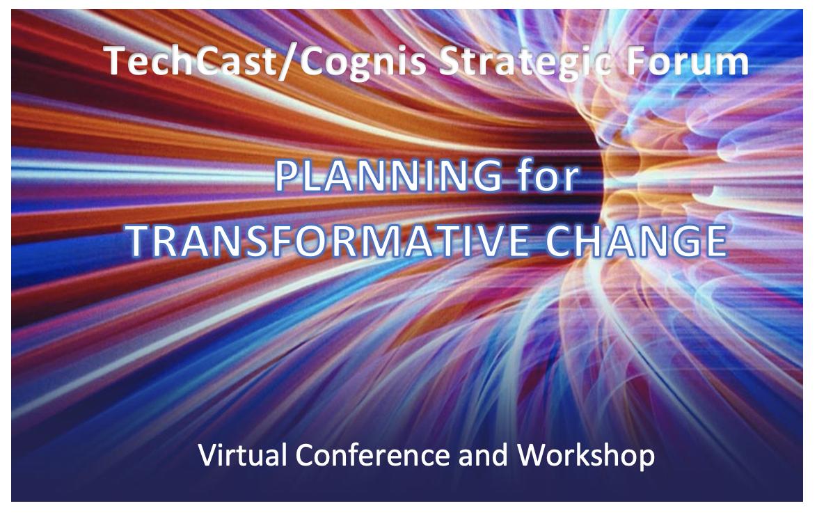 TechCast/Cognis Strategic Forum